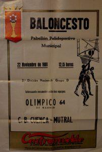 Cartel del partido C.B. Cuenca-Mutral contra el Olímpico 64, celebrado el 22 de noviembre de 1981, en Cuenca.